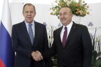 SERGEY LAVROV - Çavuşoğlu Lavrov'la görüştü