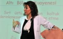MEME KANSERİ - Yeşilbayırlı Kadınlar Kansere Karşı Bilinçlenecek
