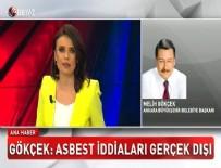 CHP - 'Asbest' iddiasına Melih Gökçek'ten cevap