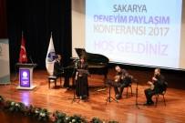 YATIRIM ŞİRKETİ - SAÜ'de 'Deneyim Paylaşım Konferansı' Gerçekleştirildi