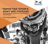 MURAT ERDOĞAN - Türkiye'nin En Kapsamlı Kent Mültecileri Raporu Yayınlandı