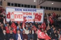 'Terör Örgütleri İle Dış Güçler Hayır Cephesinde Birleşti'
