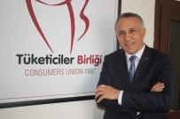 MAHMUT ŞAHIN - Tüketiciler Birliği Genel Başkanı Mahmut Şahin Açıklaması