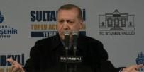 İSTANBUL VALİSİ - Erdoğan'dan Kılıçdaroğlu'na 'İdam' Yanıtı