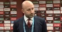 HAKAN BALTA - GS Futbol Direktörü Açıklaması UEFA Herhangi Bir Konuda...