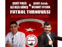 ALI ÖZDEMIR - Şehit Polis Ali Rıza Güneş ve Şehit Astsb. Mehmet Uygun Futbol Turnuvası