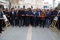 ATEŞ ÇEMBERİ - 'Mehmet Akif Ersoy'un Hayatı' Konulu Sergi Açıldı