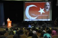 SEZAI KARAKOÇ - BEÜ'de İstiklal Marşının 96. Yılı Nedeniyle Konferans Düzenlendi