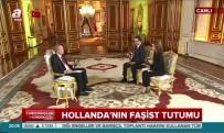 AVRUPA İNSAN HAKLARı MAHKEMESI - Cumhurbaşkanı Erdoğan'dan 'Hollanda' Açıklaması