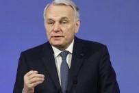 FRANSA DIŞİŞLERİ BAKANI - Fransa Dişişleri Bakanı Ayrault'tan İtidal Çağrısı