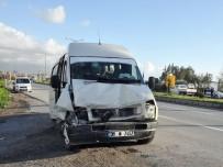 YEŞILKÖY - Hatay'da İki Yolcu Minibüsü Çarpıştı Açıklaması 6 Yaralı