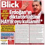 SEÇİM YARIŞI - İsviçre Blick gazetesi haddini aştı