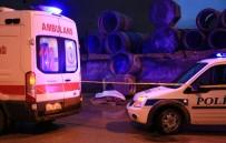Kepçe Operatörünün Dikkatsizliği Can Aldı Açıklaması 1 Ölü, 1 Yaralı
