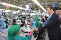 TEKSTİL FABRİKASI - Sarıcaoğlu Açıklaması 'Kalkınmak İçin Sanayiye Ağırlık Vermeliyiz'