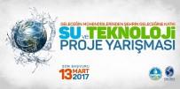 SAPANCA GÖLÜ - Su Ve Teknoloji Proje Yarışmasına Başvuru İçin Son Gün