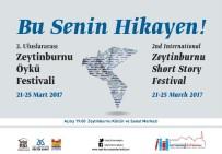 MUSTAFA ÇIFTÇI - Uluslararası Zeytinburnu Öykü Festivali Başlıyor