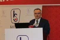 BÜYÜME ORANI - Maliye Bakanı Ağbal, Konya'da