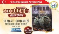 EMRE GÜMÜŞ - 'Seddülbahir Yahya Çavuş' Adlı Tiyatro Oyunu Bozüyük'te Sahnelenecek
