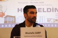 BAĞCıLAR BELEDIYESI - Mustafa Sarp Açıklaması 'Galatasaray'ın Başına Fatih Terim Geçer'