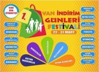 FESTIVAL - Van'da İndirim Günleri Festivali