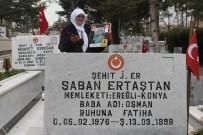 BEYTÜŞŞEBAP - Şehit Oğlunun Boş Mezarını Ziyaret Ediyor