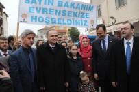 EVRENSEKIZ - Bakan Özlü Açıklaması '16 Nisan'da Türkiye'nin Geleceğini Oylayacağız'