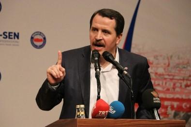 Memur-Sen Genel Başkanı Yalçın, 'Parlamenter Sistem Bu Ülkede Hep Kriz Getirmiş'