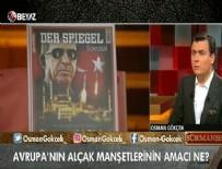 OSMAN GÖKÇEK - Osman Gökçek: FETO, PKK, Avrupa basını aynı kafa