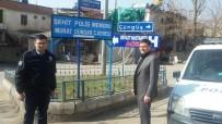 Şehit Polis Murat Dündar Adı Çermik'te Yaşayacak