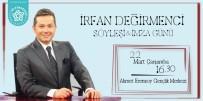 İrfan Değirmenci Süleymanpaşa'nın Konuğu Olarak Tekirdağ'a Geliyor