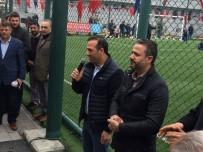 FUTBOL TURNUVASI - Malatya İlçeleri Futbol Turnuvasında Birlik Beraberlik Vurgusu