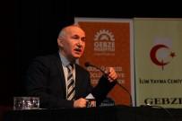 AHMET ŞİMŞİRGİL - Prof. Dr. Ahmet Şimşirgil, Gebze'de İstiklal'i Anlattı