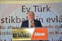 CEYHAN - Akdeniz Balkan Türkleri Federasyonu Başkanı Duygun Güven Tazeledi