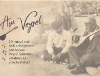 AŞIK VEYSEL - Sevenleri Aşık Veysel'i unutmadı