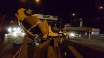 HAYDARPAŞA - Ticari Taksi İçindeki Yolcularla Takla Attı Açıklaması 1 Ölü, 2 Yaralı