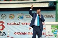NAZİLLİ BELEDİYESPOR - Bakan Eroğlu; 'Hayır Diyenler Türkiye'nin Şahlanmasını İstemiyor'