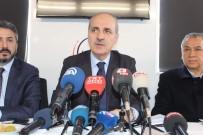 GEÇMİŞ OLSUN - Başbakan Yardımcısı Kurtulmuş'dan İngiltere'deki Saldırıya İlişkin Açıklama