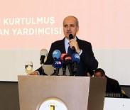 ZIRHLI ARAÇLAR - Başbakan Yardımcısı Kurtulmuş Eski Ve Yeni Sistemi Anlattı
