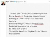 GALATASARAY - Ergin Ataman'dan Ödül Eleştirisi