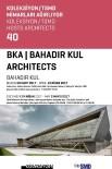 MİMARİ - 'Bahadır Kul Mimarlık' Sergisi Ankara'da Açılacak