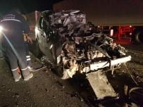 Otomobil Tıra Arkadan Çarptı Açıklaması 1 Ölü