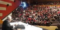 ATATÜRK ÜNIVERSITESI - Bakiler'in Konferansında Salon Doldu Taştı