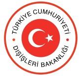 SALDıRı - Dışişleri 7 Türkmen'in Hayatını Kaybettiği Saldırıyı Kınadı
