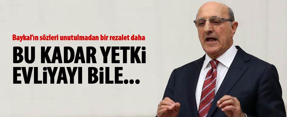 CHP'li İlhan Kesici: Bu kadar güç evliyayı bile azdırır
