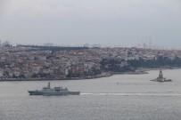 HEYBELIADA - Türk Savaş Gemileri İstanbul Boğazı'nda Böyle Görüntülendi