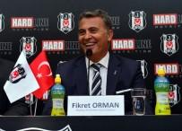 FİKRET ORMAN - Fikret Orman Açıklaması 'UEFA'yı Da Ligi De İstiyoruz'