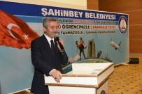 ŞAHINBEY BELEDIYESI - Milletvekili Abdülkadir Yüksel, Çanakkale Türküsünü Okudu
