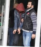 ZEYTINLIK - Bonzai İle Yakalanan Şahıs Tutuklandı