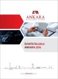 'İstatistiklerle Ankara 2016' Yayınlandı