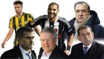 PROFESYONEL FUTBOL DISIPLIN KURULU - Şubat'ta En Çok Öne Çıkan Kulüp Yöneticileri, Futbolcu, Teknik Adam Ve Futbol Olayları